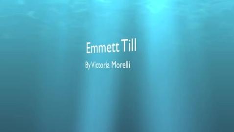 Thumbnail for entry Biography of Emmett Till