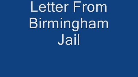 Thumbnail for entry Letter from Birmingham Jail