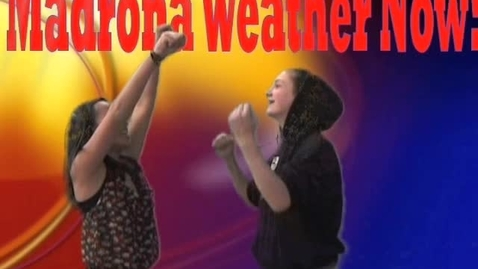 Thumbnail for entry Madrona weather report