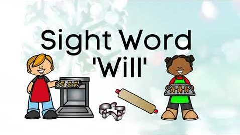 Thumbnail for entry Sight Word 'Will', Making Gingerbread Cookies, Video/eBook, Virtual School, Learn to Read, Reading!!