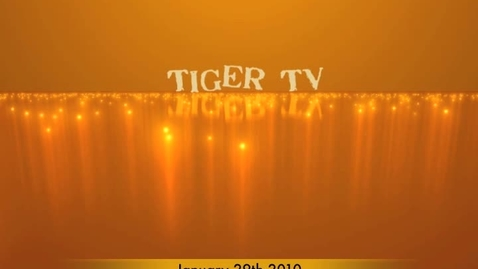 Thumbnail for entry January 2010 Tiger TV