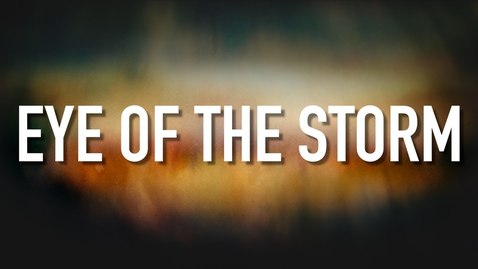 Thumbnail for entry Eye Of The Storm - [Lyric Video] Ryan Stevenson