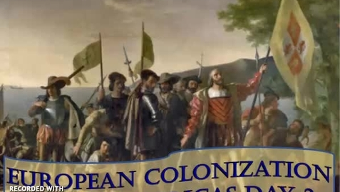 Thumbnail for entry European Colonization in the Americas-Day 3