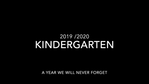 Thumbnail for entry Kindergarten 2019 2020