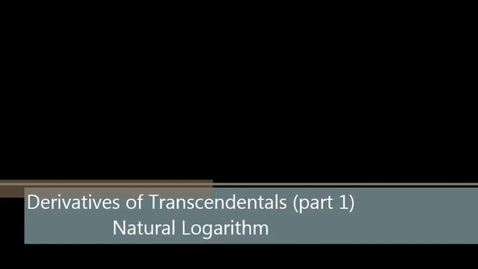 Thumbnail for entry Derivative of Natural Log