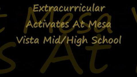 Thumbnail for entry Mesa Vista Extracurriculars