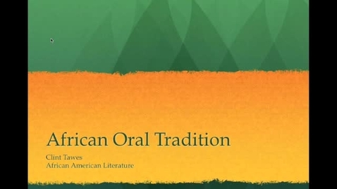 Thumbnail for entry African Oral Tradition