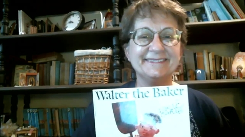 Thumbnail for entry Walter the Baker - by Eric Carle read by two teachers