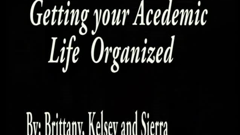 Thumbnail for entry Organize Your Academic Life - WSCN (2009-2010)
