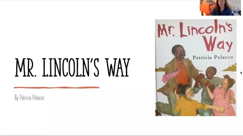 Thumbnail for entry Mr. Lincoln's Way by Patricia Polacco