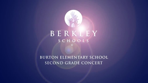 Thumbnail for entry 2014 Burton 2nd Grade Concert - A Winter Celebration