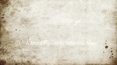 Thumbnail for entry P5 TKAM Mockingbird