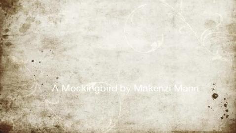 Thumbnail for entry P5 TKAM Mockingbird