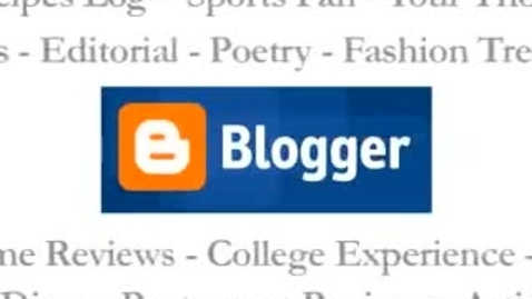Thumbnail for entry How to create a blog with Blogger