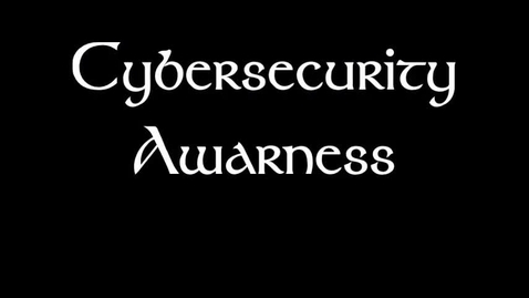 Thumbnail for entry Cyber Security Awareness