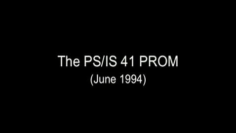 Thumbnail for entry (1994) The PS/IS41 Prom (Unedited)
