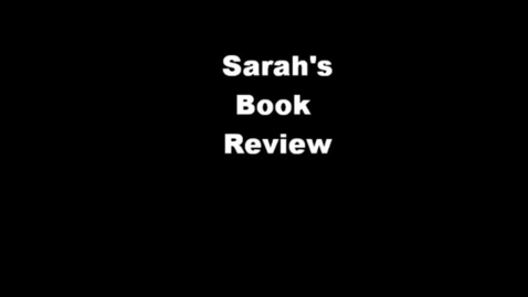 Thumbnail for entry 13-14 Hodges Sarah's Book Review