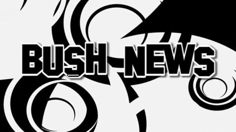 Thumbnail for entry Bush News 05-23-13