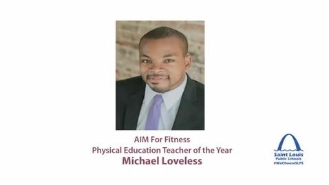 Thumbnail for entry SLPS 2015 Physical Education Teacher of the Year, Michael Loveless