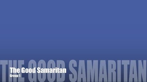 Thumbnail for entry The Good Samaritan - Group 1
