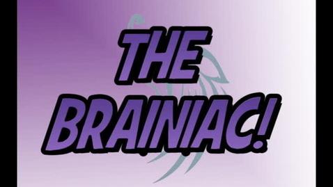 Thumbnail for entry Brainiac