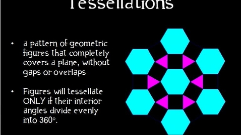 Thumbnail for entry Lesson: Tessellations