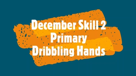 Thumbnail for entry December Skill 2 - Primary