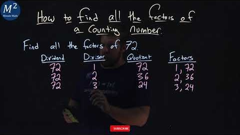 Thumbnail for entry How to find all the Factors of a Counting Number | Find the Factors of 72 | Minute Math