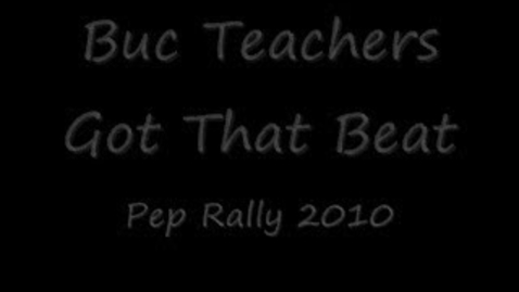 Thumbnail for entry Buc Teachers got that Beat