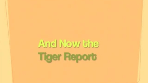 Thumbnail for entry 2015 05 08 Tiger TV