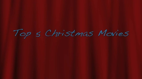 Thumbnail for entry Top 5 Christmas Movies