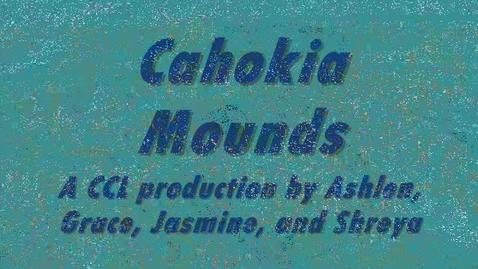 Thumbnail for entry Cahokia Mounds