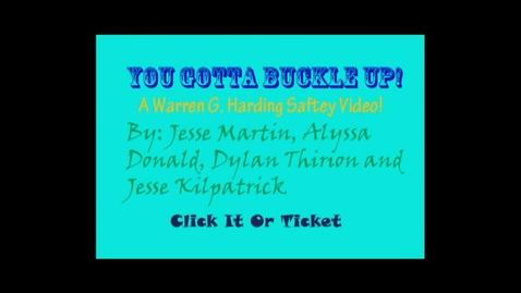 Thumbnail for entry You Gotta Buckle Up!