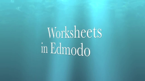Thumbnail for entry Uploading worksheets in the new Edmodo interface