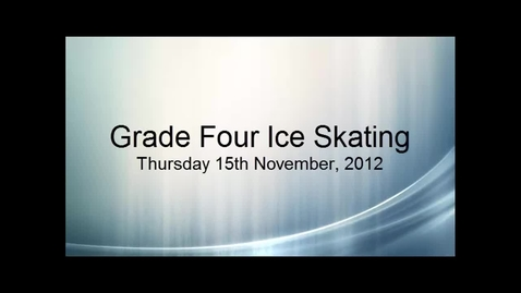 Thumbnail for entry Grade Four Ice Skating