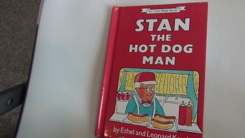 Thumbnail for entry Stan the Hot Dog Man by Ethel and Leonard Kessler