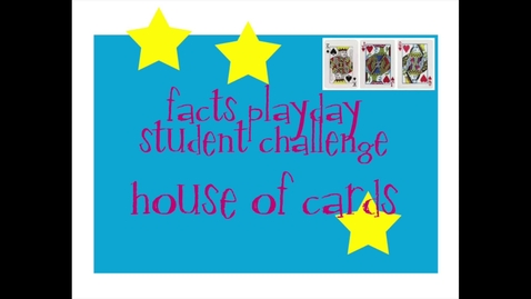 Thumbnail for entry Student Challenge House of Cards.mp4