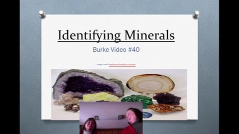 Thumbnail for entry Burke Video 40b Identify Minerals