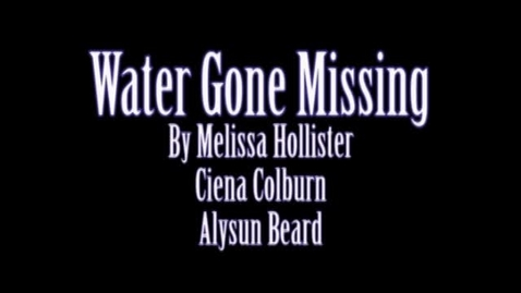 Thumbnail for entry Water Gone Missing