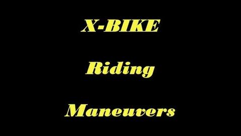 Thumbnail for entry X-Bike Maneuvers