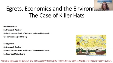 Thumbnail for entry FCSS Spring Virtual Conference Session: Egrets, Economics and the Environment: The Case of Killer Hats