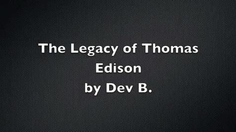 Thumbnail for entry Dev B Thomas Edison