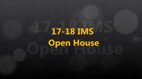 Thumbnail for entry 17-18 IMS Open House