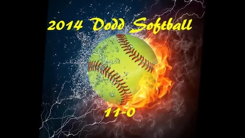 Thumbnail for entry 2014 Dodd Softball Team