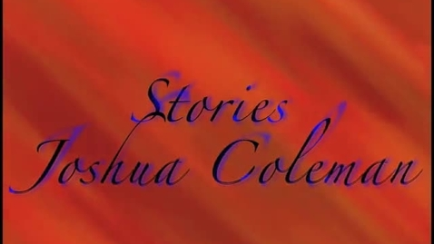 Thumbnail for entry All our Stories-Josh