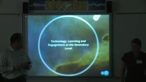 Thumbnail for entry Technology, Learning and Engagement at the Secondary Level