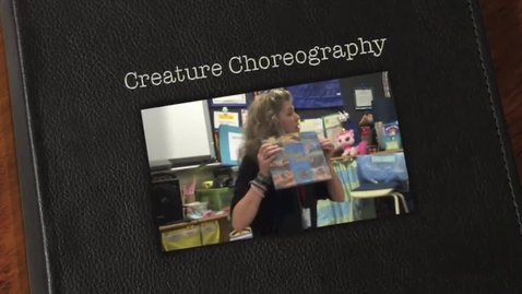 Thumbnail for entry Creature Choreography with Miss Kim