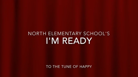 """Thumbnail for entry North Elementary is """"READY."""""""