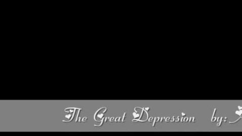 Thumbnail for entry The Great Depression