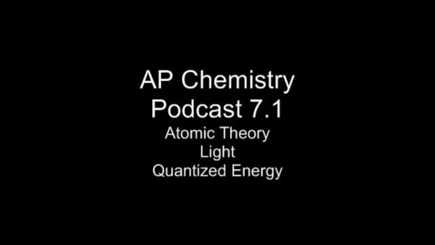 Thumbnail for entry AP Chem 7.1 Atomic Theor, EMR